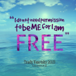 BE FREE Quotes to Help You in Persuing Your Dreams (1)