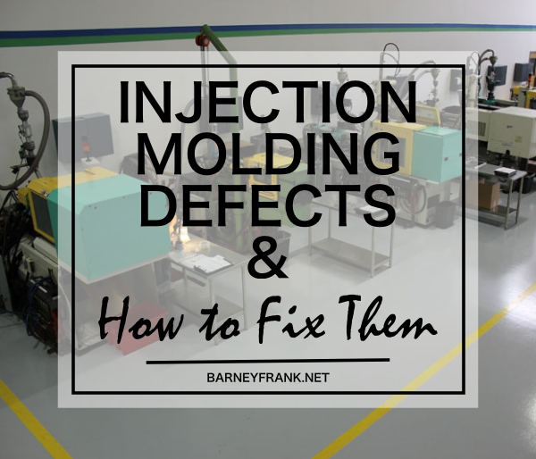Injection Molding Defects and How to Fix Them